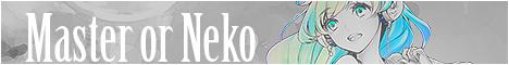 Master or Neko 28932746860