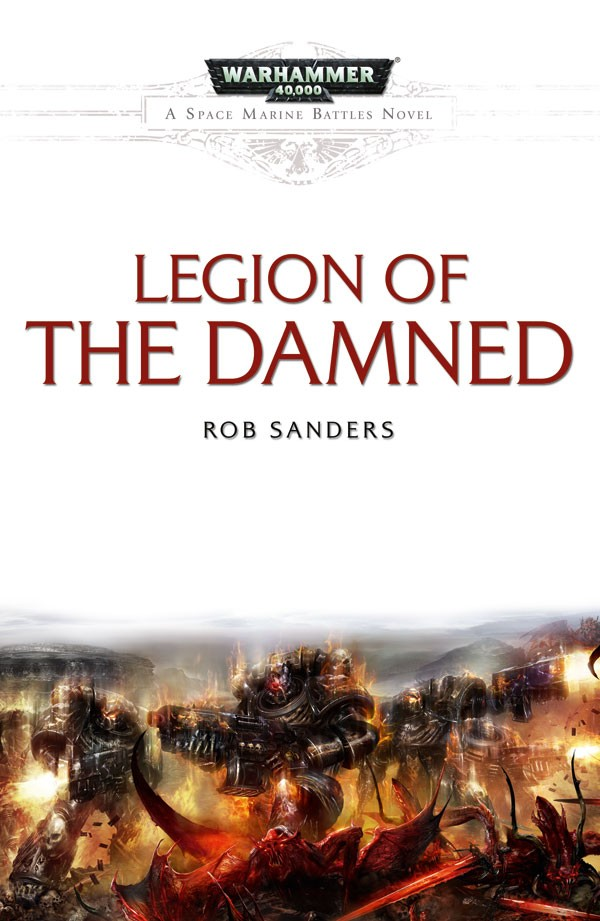 [Space Marine Battles] Legion of the Damned de Rob Sanders 289629legionofthedamned
