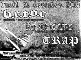 [Toulouse - 21-12-2015] B.E.T.O.E. + LIKE PIGS ON EMBERS + T 291631affiche21121520ko