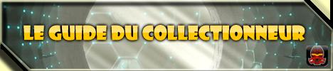 [Produits] Le Guide du collectionneur 303795Collection