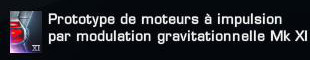 Armes - Armes et Équipements Spatiaux Précieux Récupérables en Épisodes 314376PrototypedemoteurimpulsionparmodulationgravitationnelleMkXI