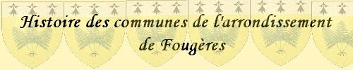 HISTOIRE DES VILLES DE 'ARRONDISSEMENT DE FOUGERES