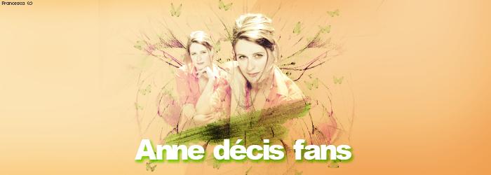Anne Décis Fans