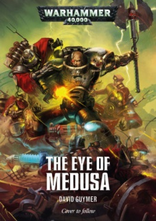 Programme des publications The Black Library 2017 - UK 351693EyeofMedusa356x500