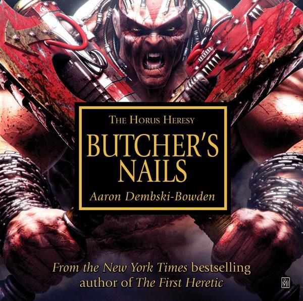 [Horus Heresy] Betrayer et Butcher's Nails de Aaron Dembski-Bowden 354925ButchersNails