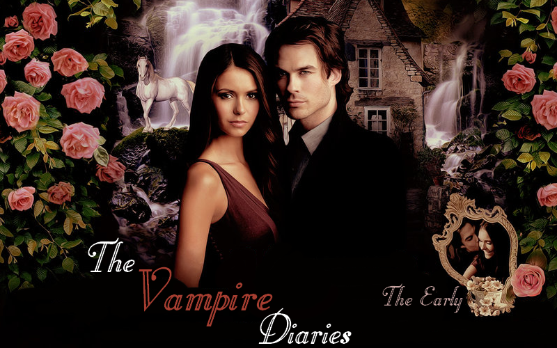 The Vampire Diaries † The Early