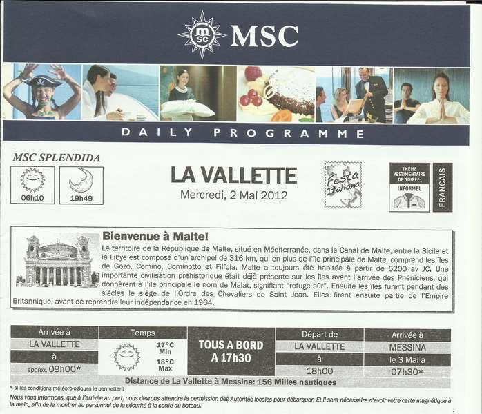 MSC Splendida Du 28 avril au 5 mai 2012 Gêne Barcelone Tunis La valette Taormine Messine Rome 385016MalteJournal001