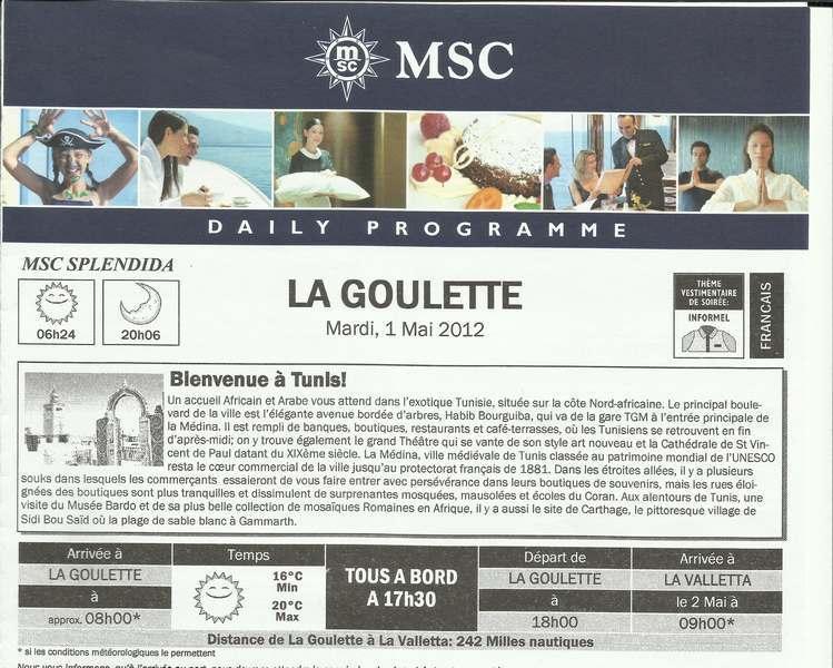 MSC Splendida Du 28 avril au 5 mai 2012 Gêne Barcelone Tunis La valette Taormine Messine Rome 394458TunisJournal001
