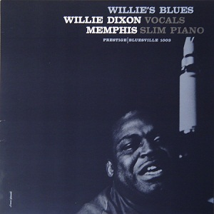 Willie Dixon - Page 3 395726WilliesBlues