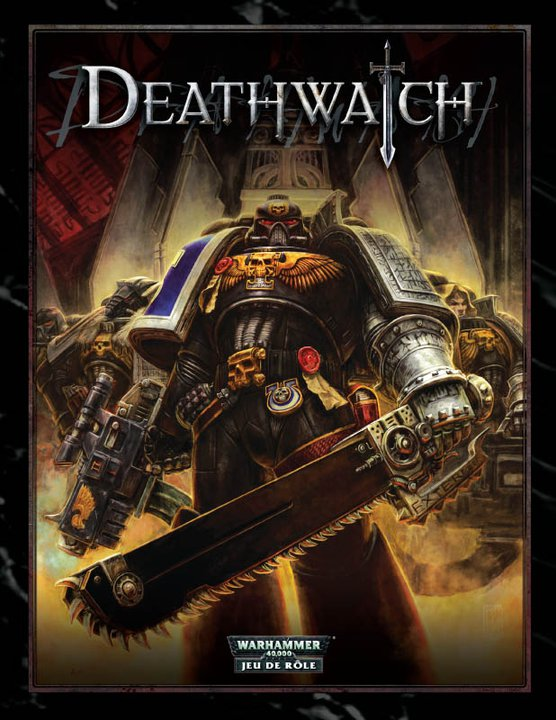 [JDR] Deathwatch 395987Deathwatch