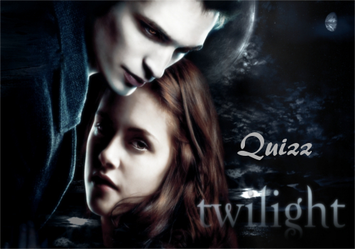 Quizz Twilight!!  419470e9aabc38