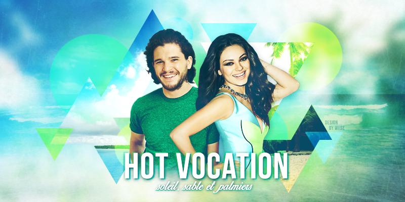 ☀ Hot vocation