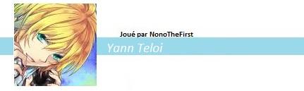 Yann découvre la vérité, et Mitsuki passe un mauvais quart d'heure (clos) - Page 2 428965YannTeloiBann