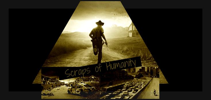 Scraps of Humanity