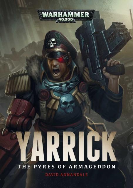 Review VO de Yarrick: The Pyres of Armageddon de David Annandale 44710071Z8D0qQxbL