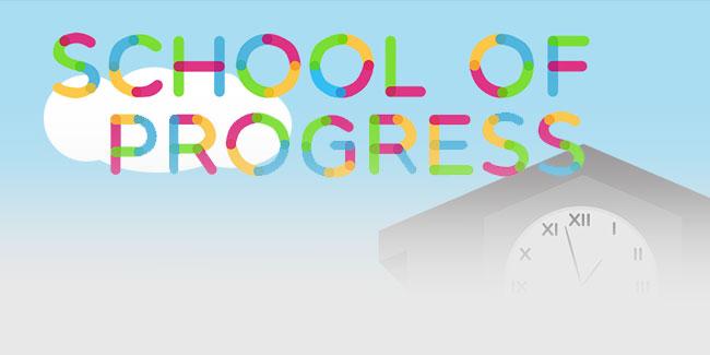 School of Progress