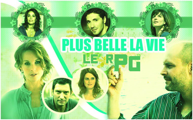 ~#PlusBelleLaVie#~Le RPG