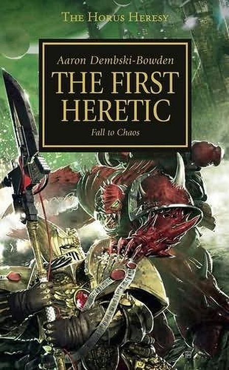 L'Hérésie d'Horus chez Black Library France 483000TheFirstHeretic