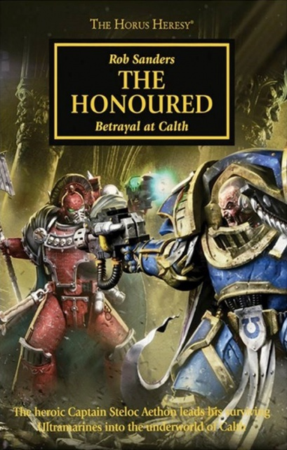 Review VO de Horus Heresy: The Honoured de Rob Sanders 5068992011