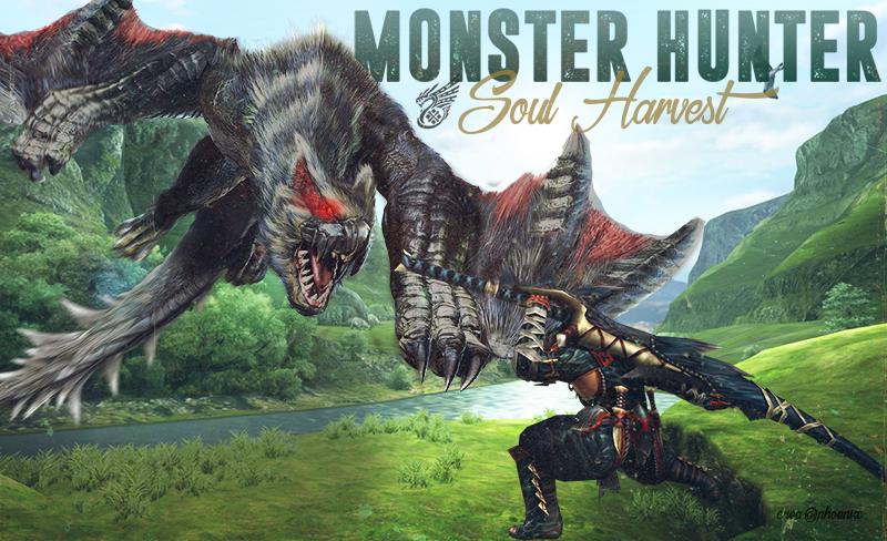 Monster Hunter Soul Harvest