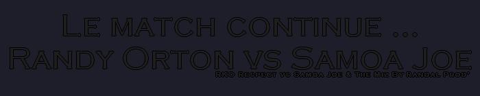 Randy Orton & John Cena Vs The Miz & Samoa Joe 513620Lematchcontinue
