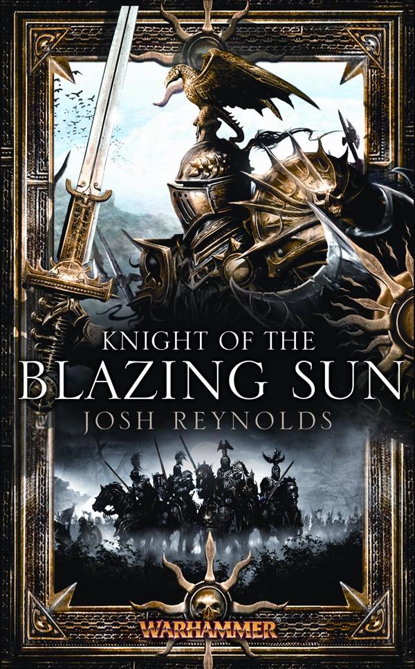 Knight of the Blazing Sun de Josh Reynolds 537152KnightBlazingSuntif