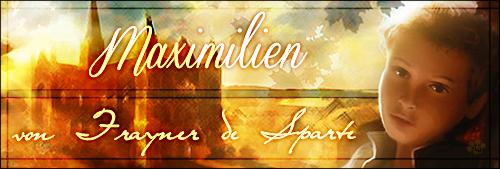 Anoblissement ? Non ! Anoblissements ! Cérémonie pour Arnaut, Carlotta Isabel et Loguen - Page 3 554563maximilien