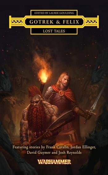 [Black Library] Gotrek & Felix : la Saga (présentation revue et augmentée) 558361GFLostTales