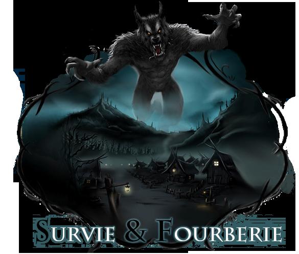 Survie & Fourberie