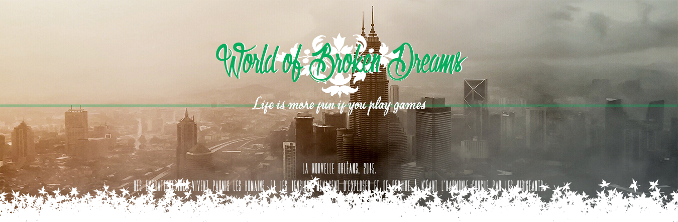 World of Broken Dreams