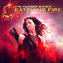 The Hunger Games: Catching Fire – Original Motion Picture Soundtrack 577711pochette