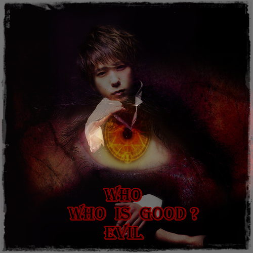 Who is Good, Who is Evil ? 604908WhoisGoodWhoisEvil