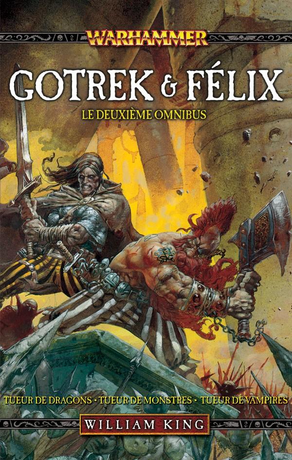 [Black Library] Gotrek & Felix : la Saga (présentation revue et augmentée) 623071frgotrekandfelixvol2