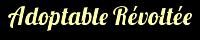 HybrideF - Adoptable Révoltée