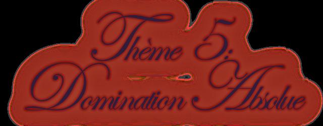 Thème 5 Domination absolue - Page 2 638598Titre5