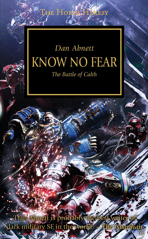 [Horus Heresy] Know no fear, The battle of Calth by Dan Abnett 642656KnownoFear