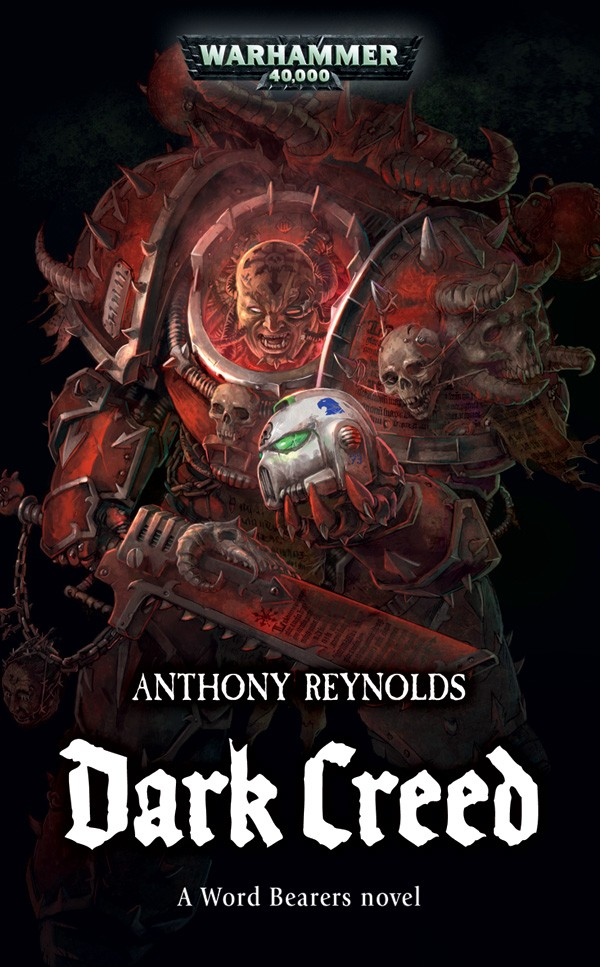 The Word Bearers omnibus d'Anthony Reynolds 652593DarkCreed