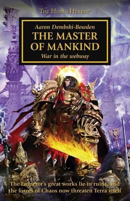 Review VO de Horus Heresy: The Master of Mankind par Aaron Dembski-Bowden 667364ezfd