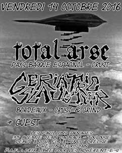 [Toulouse - 14-10-2016] TOTAL ARSE + GERIATRIC SLAUGHTER + guest 670657affiche14101620ko