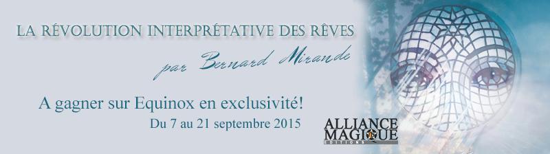 Jeu Bernard Mirande, La révolution interprétative des rêves par Alliance Magique 674227concoursequinox