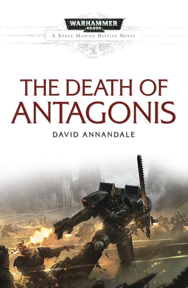 [Space Marine Battles] The Death of Antagonis par David Annandale 682881DeathofAntagonis