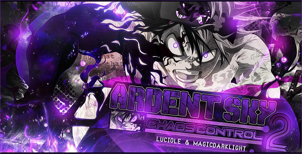 chaos - [Luciole&MDL] - Ardent Sky // Chaos Control 2 704374ArdentSkyChaosControl2