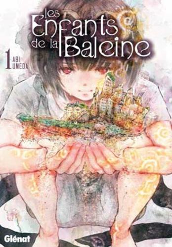 Les Licences Manga/Anime en France - Page 8 713954LesEnfantsdelaBaleine1