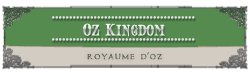 ♔ oz kingdom