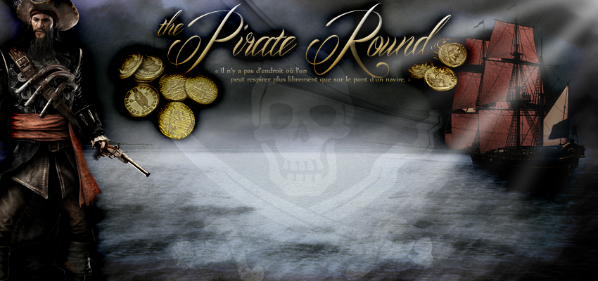The Pirate Round