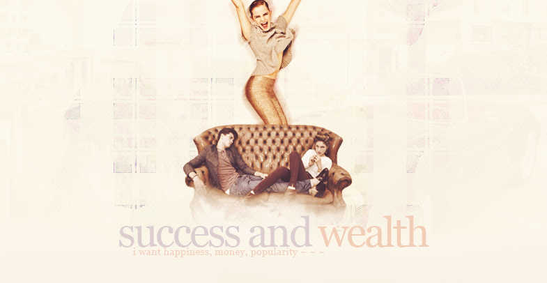 Success and wealth