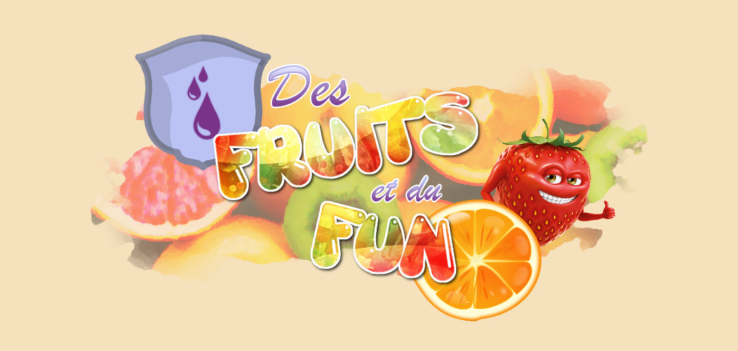 Des Fruits et du Fun