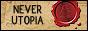 Never Utopia
