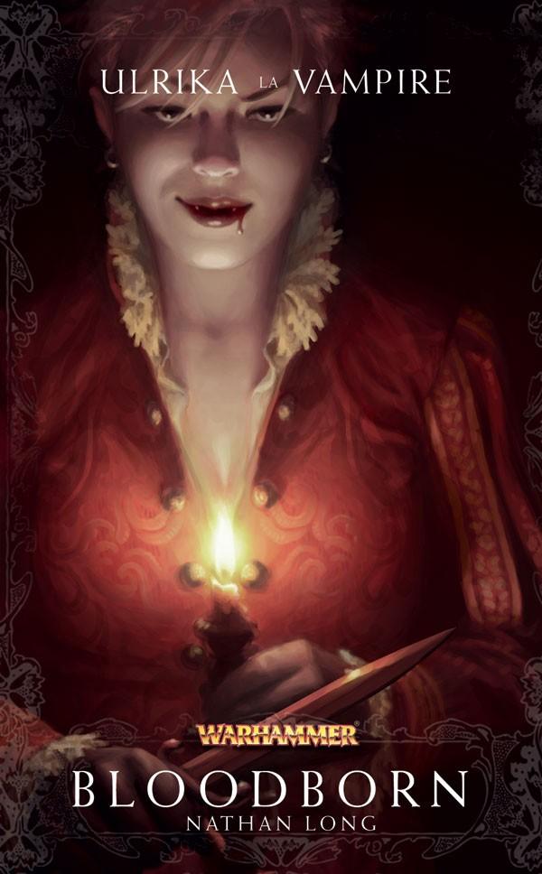 Trilogie Ulrika la Vampire : Bloodborn / Bloodforged / Bloodsworn de Nathan Long 744945frbloodborn