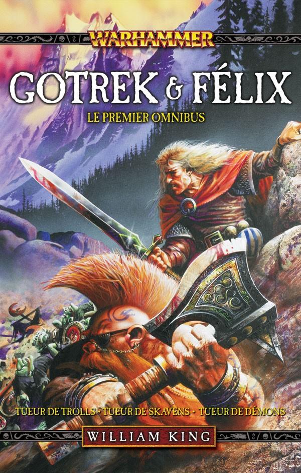 [Black Library] Gotrek & Felix : la Saga (présentation revue et augmentée) 749245frgotrekandfelixvol1